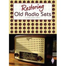 Restoring Old Radio Sets